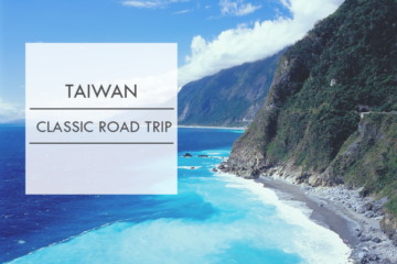 【Hualien Travel Guide】Collections of the most beautiful Roads in Taiwan I: Hit the road to Taroko